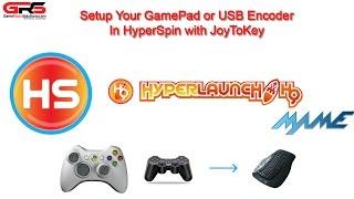 HyperSpin HyperLaunch Arcade Controls Setup JoyToKey and Gamepad