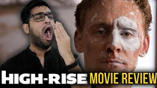 High-Rise - Movie Review