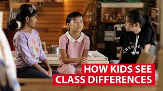 How Kids See Class Differences | Regardless Of Class | CNA Insider