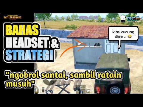 BAHAS HEADSET & STRATEGI STEP   17 Kill di Georgopol PUBG Mobile Indonesia
