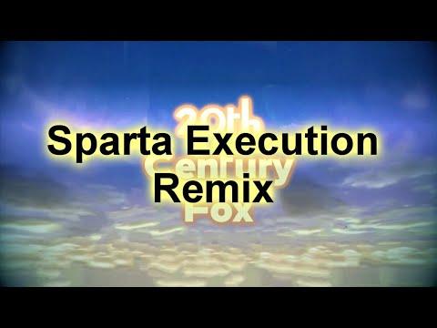 [20th-century-fox-custom-sparta-source]-sparta-execution-remix