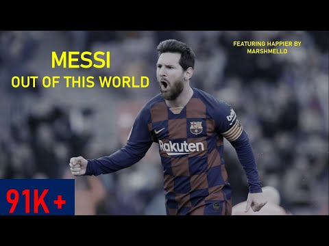 Lionel Messi ● Happier - Marshmello Ft.Bastille