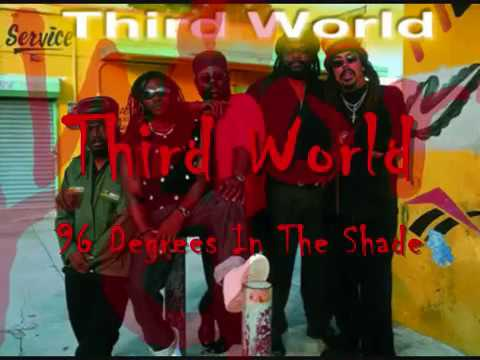 Third World - 96 Degrees in the shade, 1977