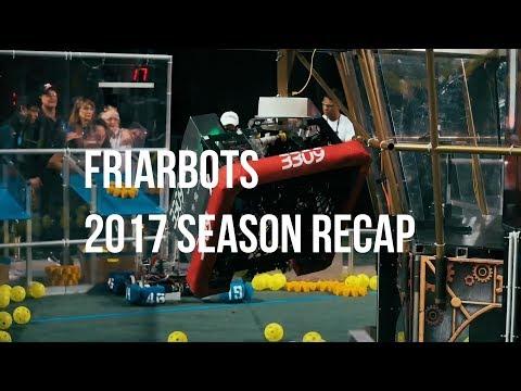 FRC 3309 Friarbots 2017 Season Recap