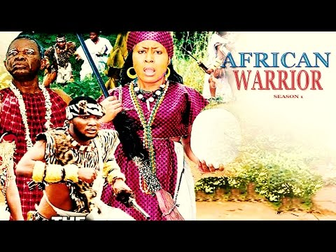 The African Warrior - 2016 Latest Nigerian Nollywood Movie