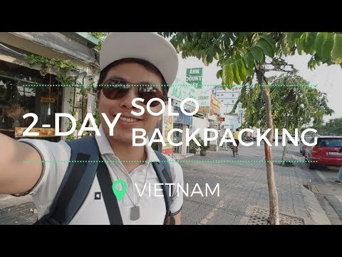Vietnam Travel Vlog : 2-Day Solo Backpacking Trip in Saigon (Ho Chi Minh City)