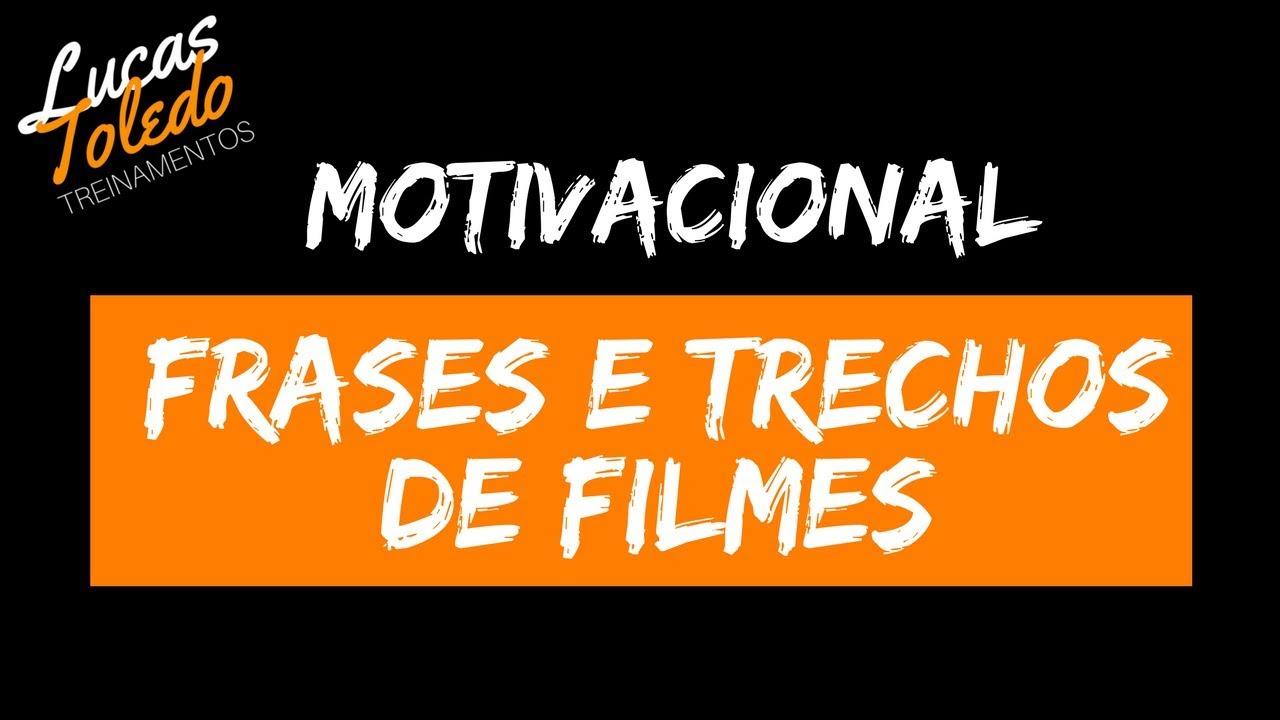 Motivacional Frases E Trechos De Filmes