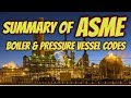 [English] Summary of ASME Boiler and Pressure Vessel Codes (BPVC)