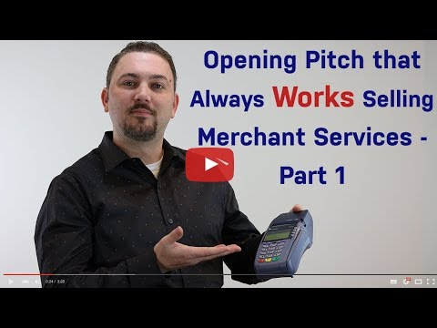 The Presentation – Opening Pitch That Always Works in Merchant Services – Part 1