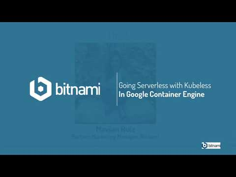 Going Serverless with Kubeless In Google Container Engine (GKE)