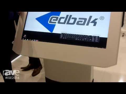 ISE 2016: EDBAK Showcases Their Kiosk Systems