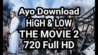 Video Download Film HiGH & LOW THE MOVIE 2 720 Full HD download MP3, 3GP, MP4, WEBM, AVI, FLV September 2018