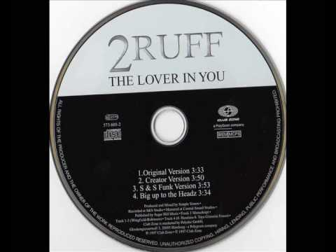 2 Ruff - The Lover In You (Original Version)