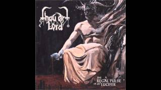 Thou Art Lord - Infernarium (The Regal Pulse Of Lucifer 2013)