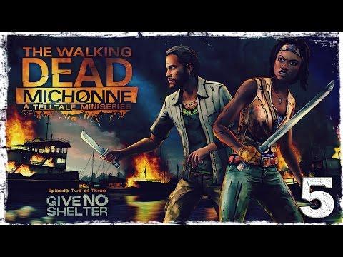 Смотреть прохождение игры The Walking Dead: Michonne. #5: Беда не приходит одна.