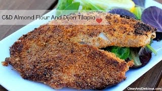 Pan Seared Almond Dijon Tilapia - Clean&delicious