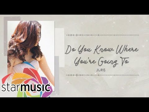 Do You Know Where You're Going To - Juris (Official Lyric Video) | Dreaming Of You