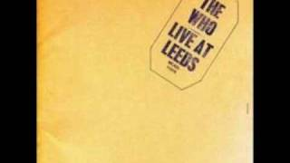 The Who - Live At Leeds - Amazing Journey / Sparks