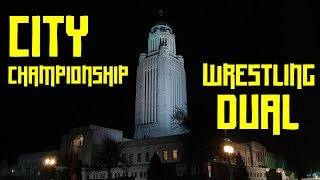 City Championship Wrestling Dual Vlog - Nebraska High School Wrestling Vlogs  Lincoln East Wrestling