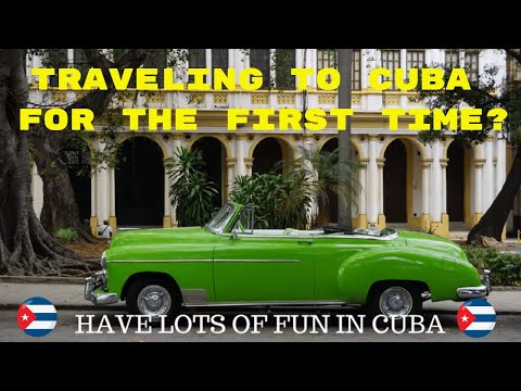 EVERYTHING YOU NEED TO TRAVEL TO CUBA FOR THE FIRST TIME ✈