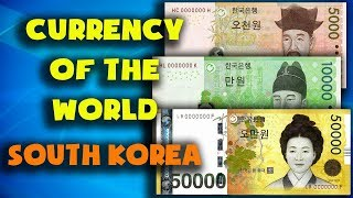 Currency of the world - South Korea. South Korean won. Exchange rates South Korea. Korean banknotes