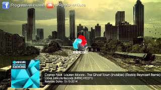 Cramp Feat. Lauren Moore - The Ghost Town (Invisible) (Roddy Reynaert Remix)
