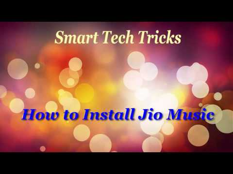 How to Install Jio Music App in your 4G Smart Phone