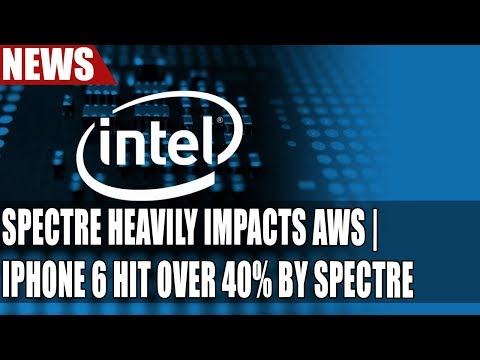 Spectre Heavily Impacts AWS   iPhone 6 Hit Over 40% by Spectre   Memory Prices Start to Fall!