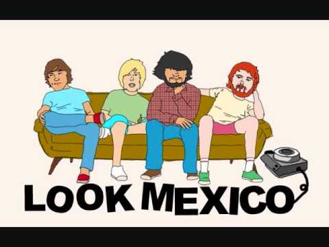 Look Mexico - I Had A Wrench, And I Hit Him mp3