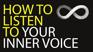 """How to Listen to Your """"Inner Voice"""" (Speak with your HIGHER SELF...)"""
