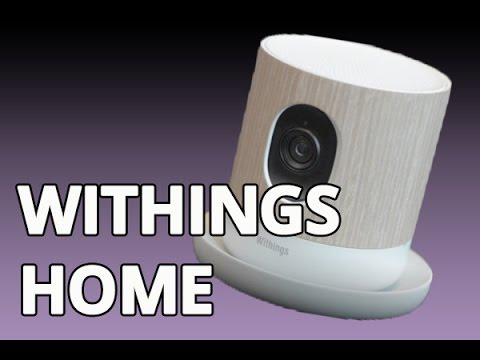 Test du Withings Home : la caméra IP en mode baby phone et veilleuse