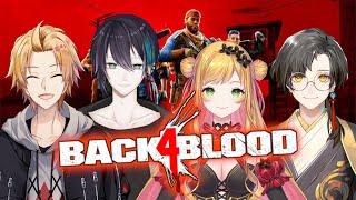 【BACK 4 BLOOD】この中に1人、英語がわからないやつがいる【神田笑一/にじさんじ】