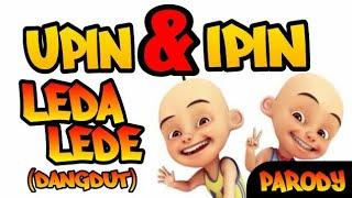 Parody  Leda Lede - Upin & Ipin Dangdutan (Intan Rahma)