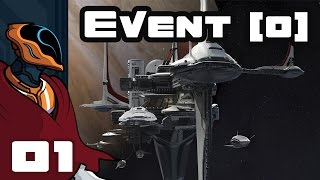 lets play event 0 pc gameplay part 1 please let me in space is really scary