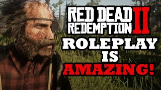 Roleplay in Red Dead Redemption 2 is AMAZING!!!