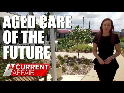 Aged Care Of The Future | A Current Affair Australia