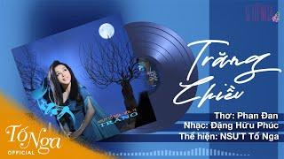 Trăng Chiều - ALBUM VOL 12 || NSƯT Tố Nga