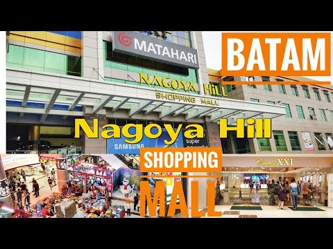 Nagoya Hill Shopping Mall Batam - Nagoya Hill Mall Tour - Keliling Mall Batam