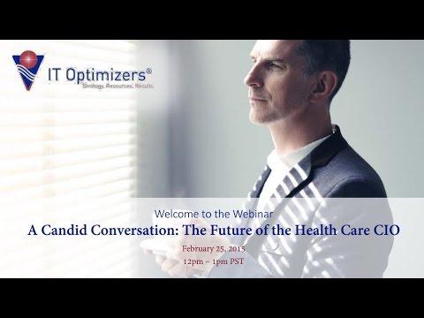 A Candid Conversation: The Future of the Health Care CIO