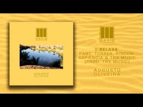 Relaxa part. TRX Music, Torres e Rincon Sapiência (Prod. TRX Music)