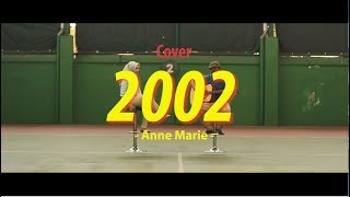 2002 - Anne Marie | Cover by Indah & Uyo (DITSDM)