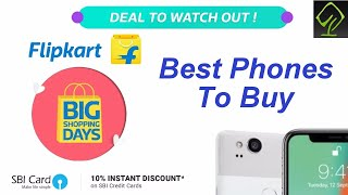 Best Phones to Buy on Flipkart Big Shopping Day Dec 7th - 9th