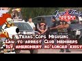 Texas Law Enforcement Arresting Motorcycle Club Members- Bandido arrested even though he was legal