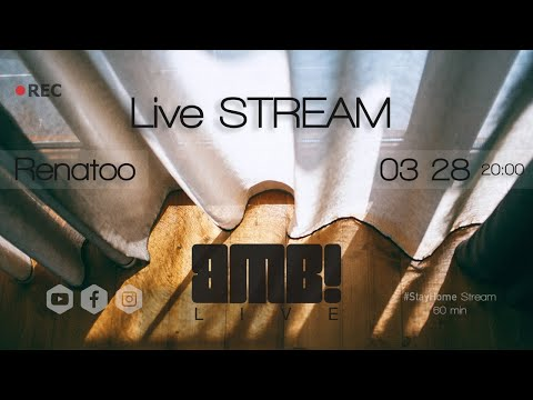 BMB! #StayHome Live STREAM W/Renatoo Isolation Mix 60min