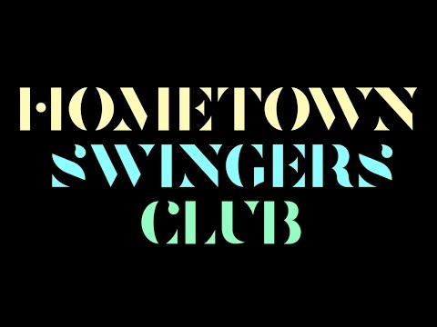 Lowrie - Hometown Swingers Club (Official Video) from YouTube · Duration:  3 minutes 40 seconds