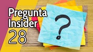 Pregunta Insider 28: Tú preguntas y nosotros respondemos en directo