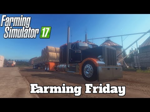 Farming Friday! ( Farming Simulator 17 / CS:GO l PC )