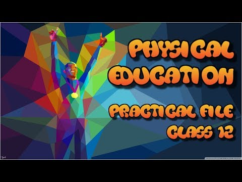 Physical Education | Practical File with Readings | Class 12 CBSE | EDU RESOURCES