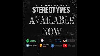 Смотреть клип J.O - Stereotypes