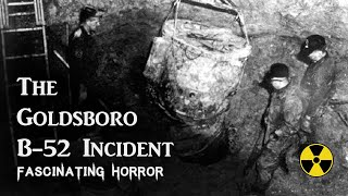 The Goldsboro B 52 Incident  | Nuclear History | Fascinating Horror